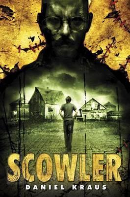 'Scowler' by Daniel Kraus